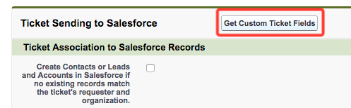 Salesforce: Setting up sending Zendesk tickets into