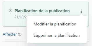 Menu de la planification de la publication et de l'annulation de la publication